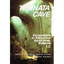 Temnata Cave: Excavations...
