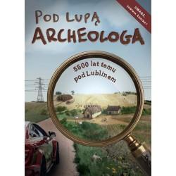 Pod lupą archeologa: 5500...