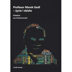 Profesor Marek Gedl - życie...